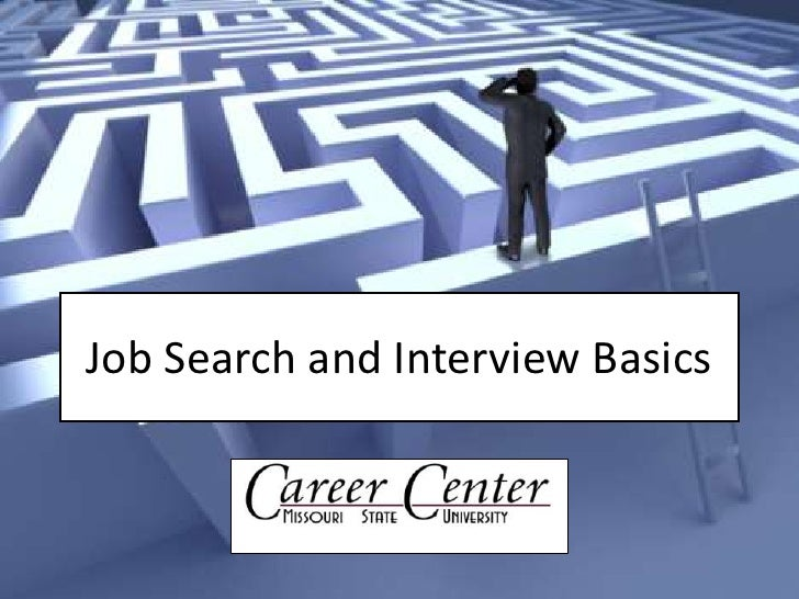 Job Search and Interview Basics<br />