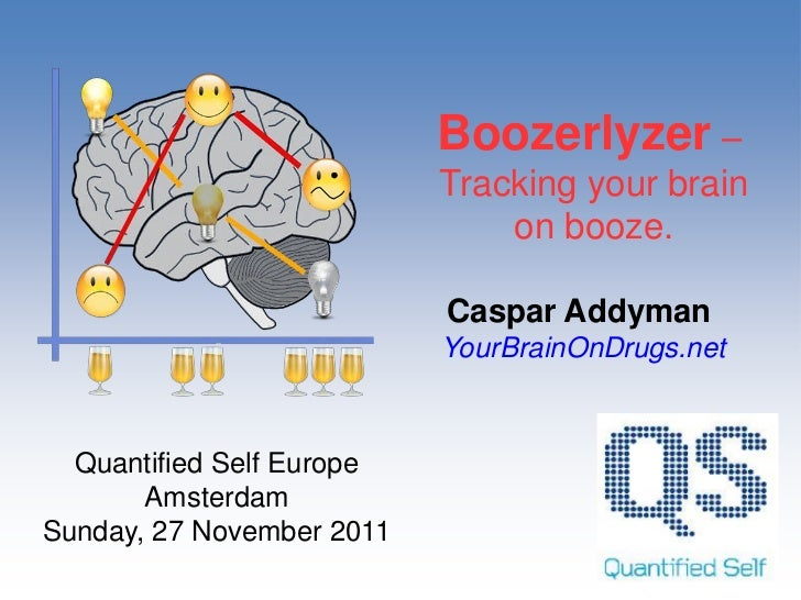Boozerlyzer –                           Tracking your brain                               on booze.                       ...