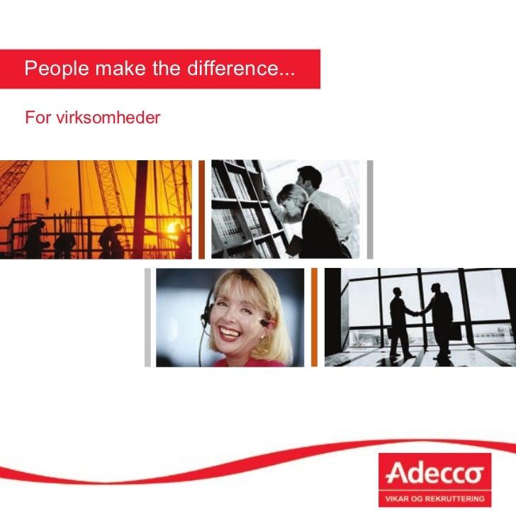People make the difference...For virksomheder