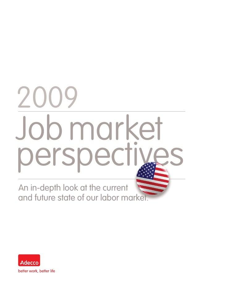 Adecco Job Market Perspective 2009
