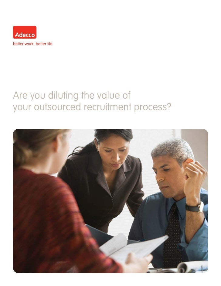 Are you diluting the value of your outsourced recruitment process?