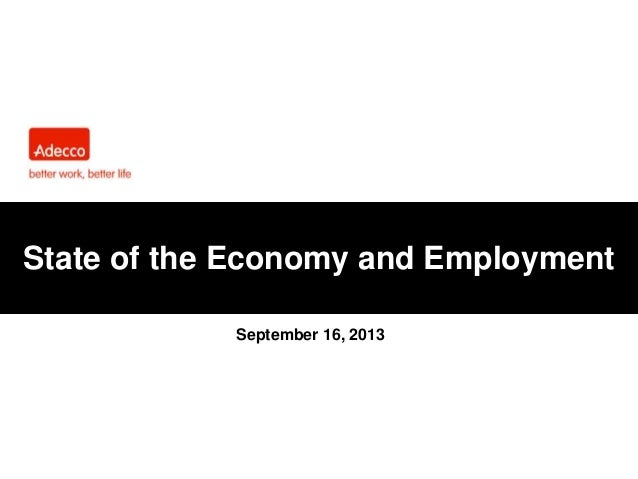 State of the Economy and Employment September 16, 2013