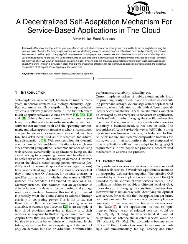 1 A Decentralized Self-Adaptation Mechanism For Service-Based Applications in The Cloud Vivek Nallur, Rami Bahsoon Abstrac...