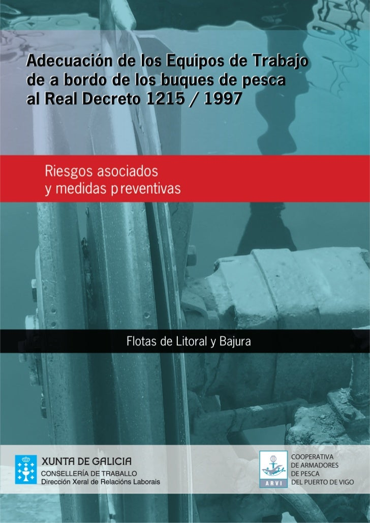 Adecuación de los equipos de trabajo a bordo rd 1215 1997 litoral y bajura (arvi)