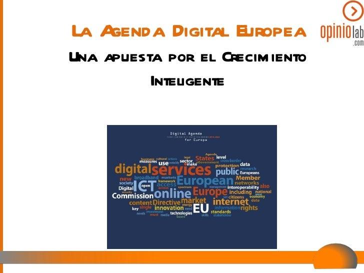La Agenda Digital Europea Una apuesta por el Crecimiento Inteligente