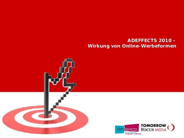 ADEFFECTS 2010 – Wirkung von Online-Werbeformen