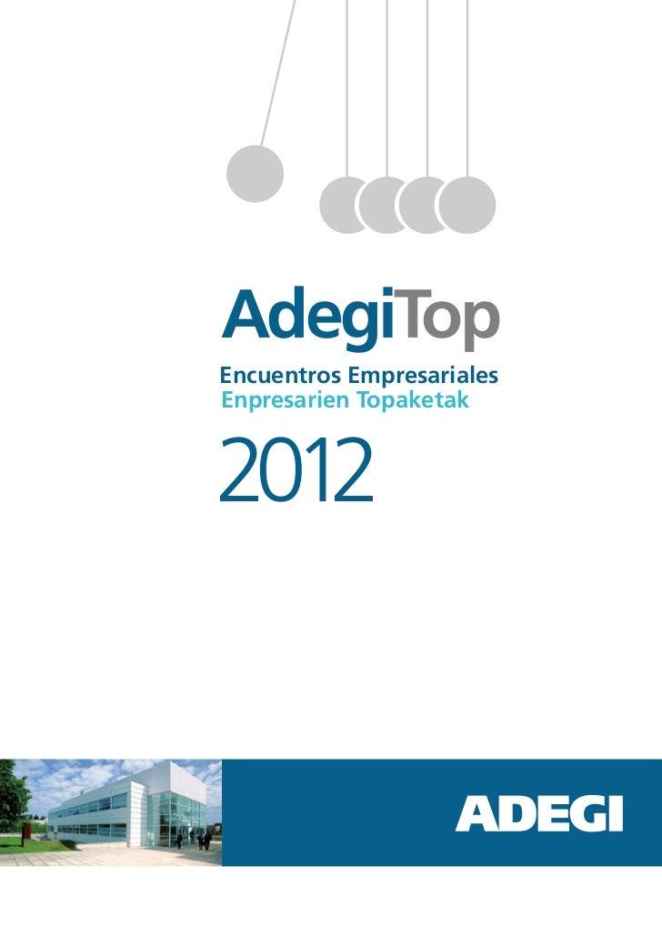 AdegiTopEncuentros EmpresarialesEnpresarien Topaketak2012