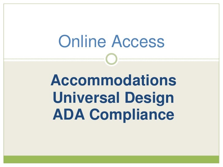 Online AccessAccommodationsUniversal DesignADA Compliance