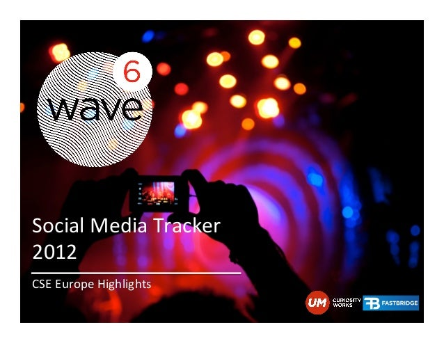 Social Media Tracker  2012  CSE Europe Highlights