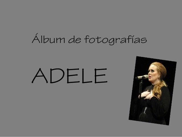 Álbum de fotografías ADELE