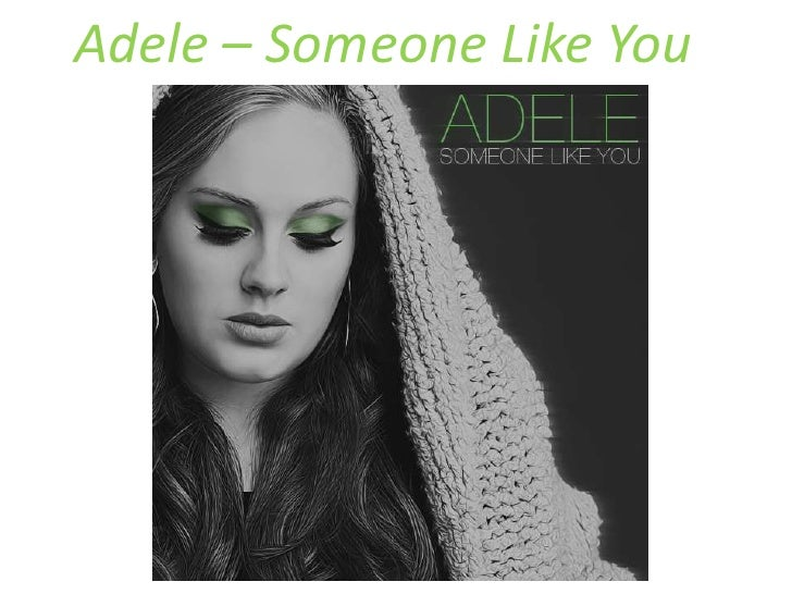 Adele – Someone Like You<br />