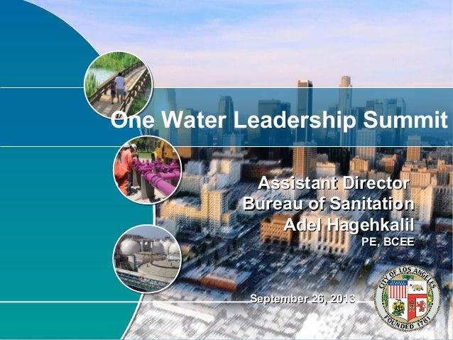 Assistant DirectorAssistant Director Bureau of SanitationBureau of Sanitation Adel HagehkalilAdel Hagehkalil PE, BCEEPE, B...