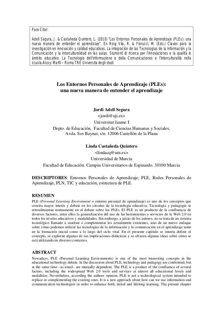 """Para Citar:Adell Segura, J. & Castañeda Quintero, L. (2010) """"Los Entornos Personales de Aprendizaje (PLEs): unanueva maner..."""