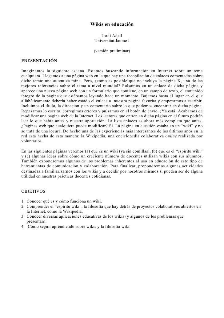 Wikis en educación                                             Jordi Adell                                         Univers...