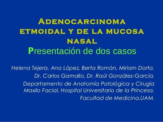 Adenocarcinoma Etmoidal