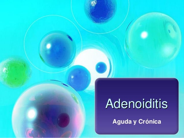 Adenoiditis y rinitis