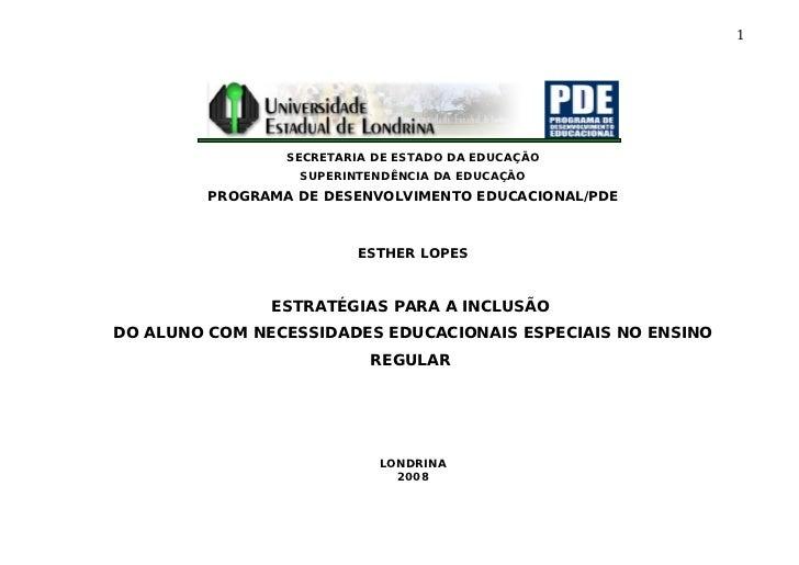 1                 SECRETARIA DE ESTADO DA EDUCAÇÃO                  SUPERINTENDÊNCIA DA EDUCAÇÃO         PROGRAMA DE DESEN...