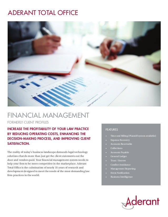 ADERANT TOTAL OFFICEFinancial Managementformerly Client ProfilesIncrease the profitability of your law practice           ...