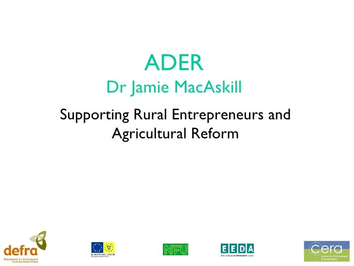 ADER Dr Jamie MacAskill Supporting Rural Entrepreneurs and Agricultural Reform