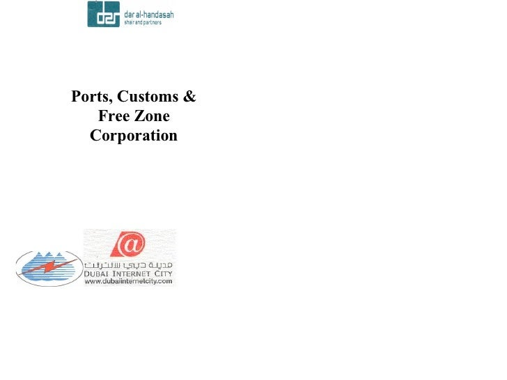 Ports, Customs &    Free Zone   Corporation