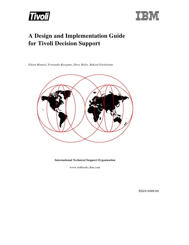 A design and implementation guide for tivoli decision support sg245499
