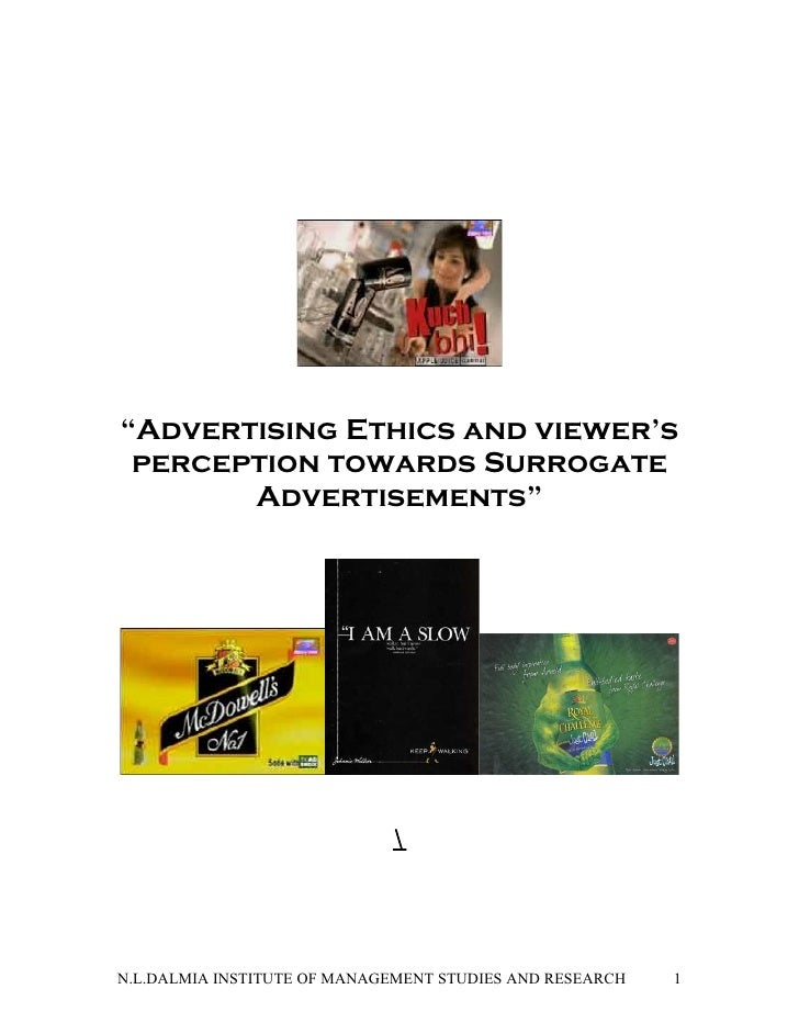 """Advertising Ethics and viewer's  perception towards Surrogate        Advertisements""                                     ..."
