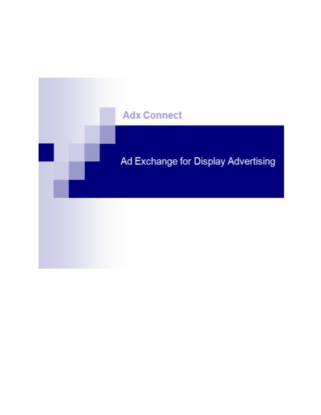 Ad exchange for display advertising