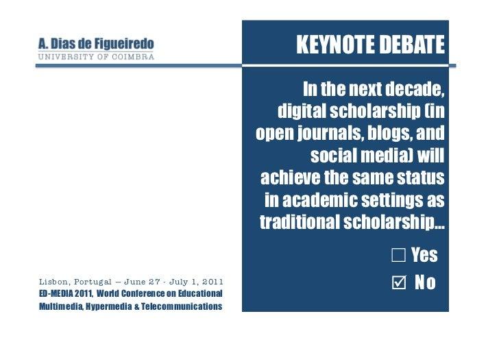 Digital Scholarship Debate (ED-MEDIA 2011)