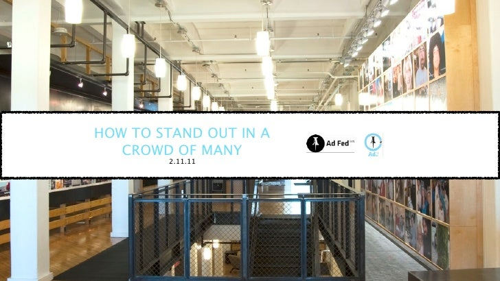 How To Stand Out In A Crowd Of Many