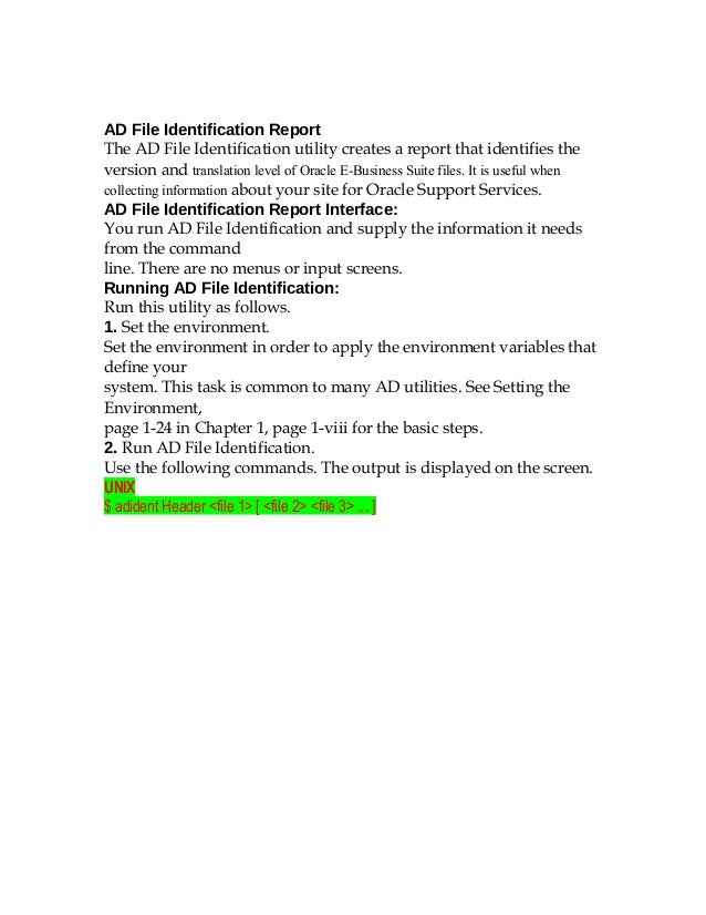 AD File Identification ReportThe AD File Identification utility creates a report that identifies theversion and translatio...