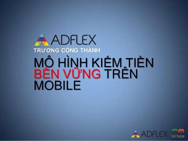 Mobile Monday 07/2013: Mô hình kiếm tiền bền vững