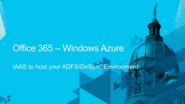 1. MS Online IDs              2. MS Online IDs + Dir Sync           3. Federated IDs + Dir SyncAppropriate for            ...