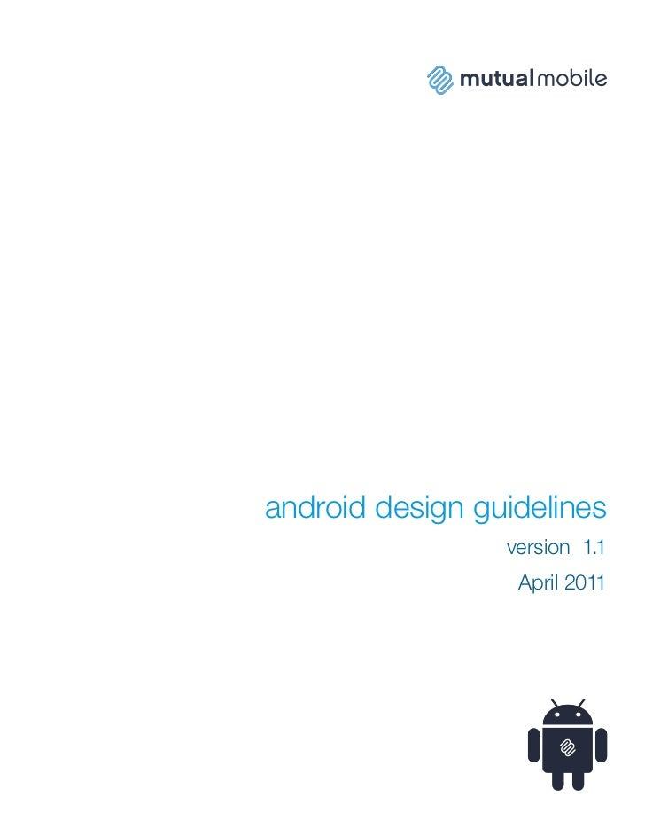 android design guidelines                 version 1.1                  April 2011
