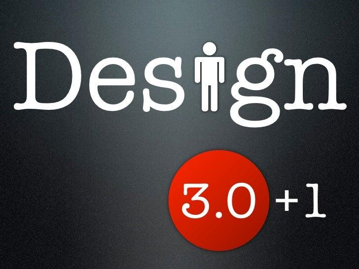 Design 3 + 1