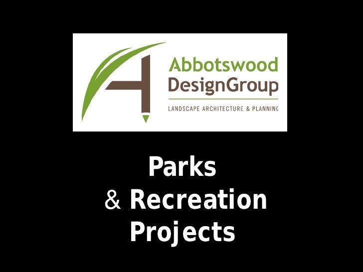 Abbotswood Design Group parks presentation