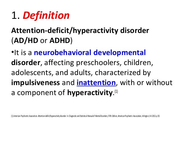 a look at attention deficit disorder and attention deficit hyperactivity disorder