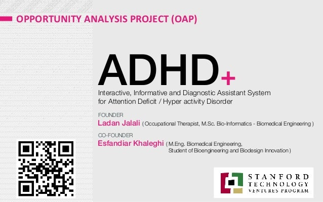 Opportunity Analysis Project (OAP) - ADHD+ - Stanford University Ventures Program