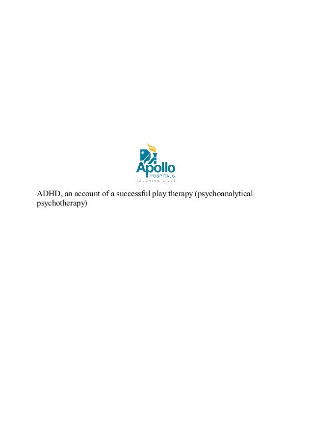 ADHD, an account of a successful play therapy (psychoanalytical psychotherapy)