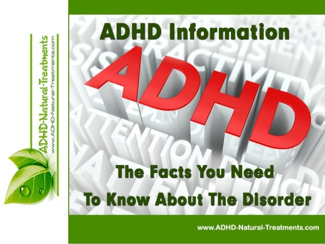 ADHD Information - The Facts You Need To Know About The Disorder
