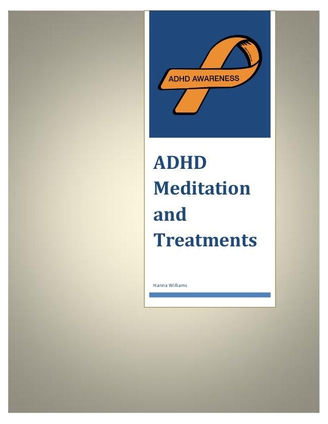 ADHD Meditation and Treatments Hanna Williams