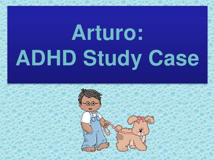 Adhd case study