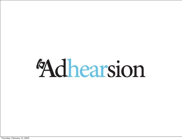 Adhearsion Overview February 2009