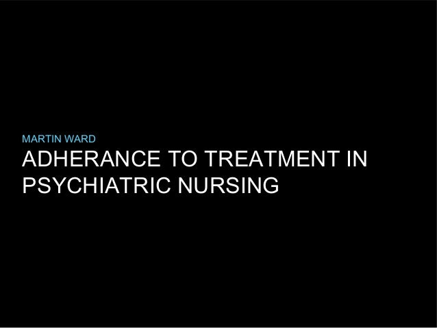 Adherence therapy in psychiatric nursing
