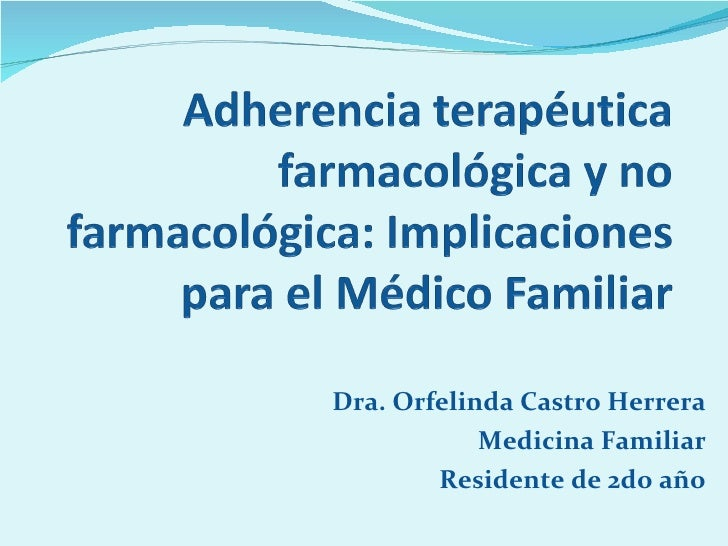 Dra. Orfelinda Castro Herrera Medicina Familiar Residente de 2do año
