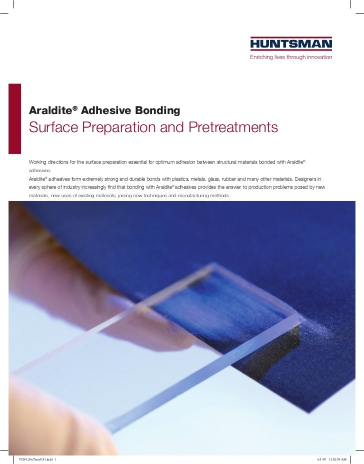 Araldite® Adhesive Bonding      Surface Preparation and Pretreatments      Working directions for the surface preparation ...
