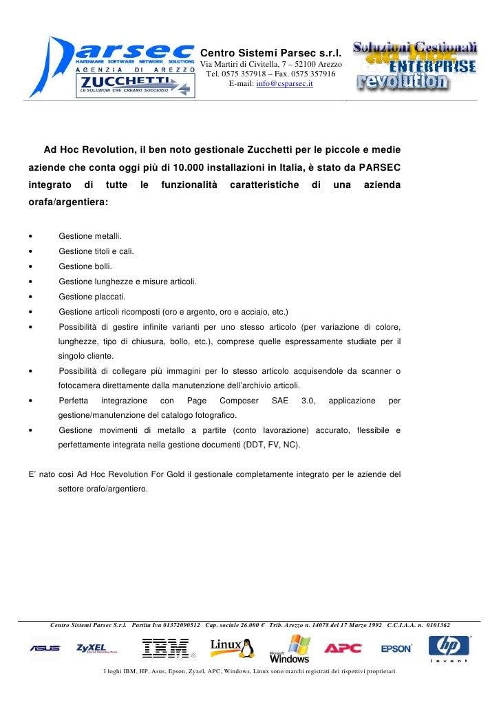 Centro Sistemi Parsec s.r.l.                                                           Via Martiri di Civitella, 7 – 52100...