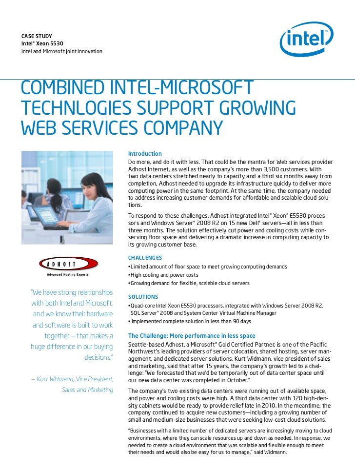 Case study Intel® Xeon 5530 Intel and Microsoft Joint Innovation     COMBINED INTEL-MICROSOFT TECHNLOGIES SUPPORT GROWING ...