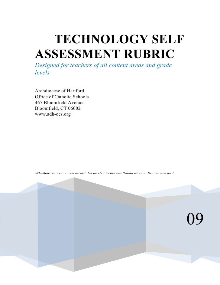 TECHNOLOGY SELFASSESSMENT RUBRICDesigned for teachers of all content areas and gradelevelsArchdiocese of HartfordOffice of...