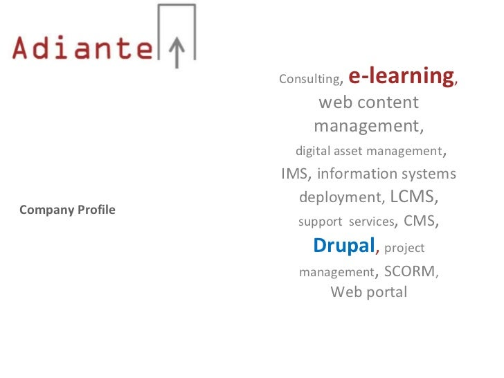 Consulting,   e-learning,                       web content                       management,                    digital a...