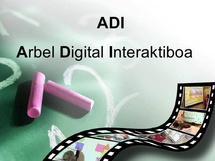 Adi Arbel Digital Interaktiboa Betikoa
